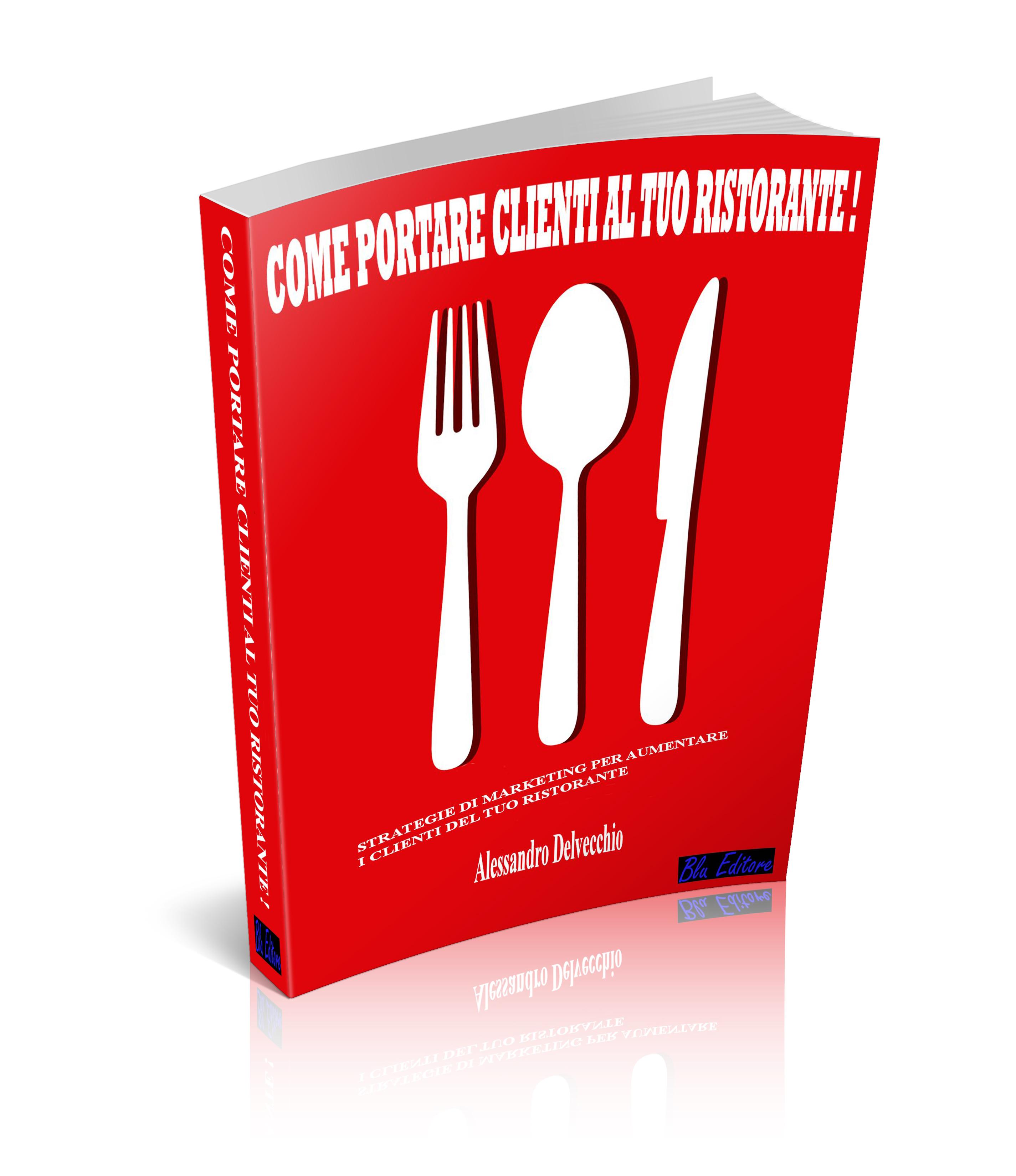 Come portare clienti al tuo ristorante