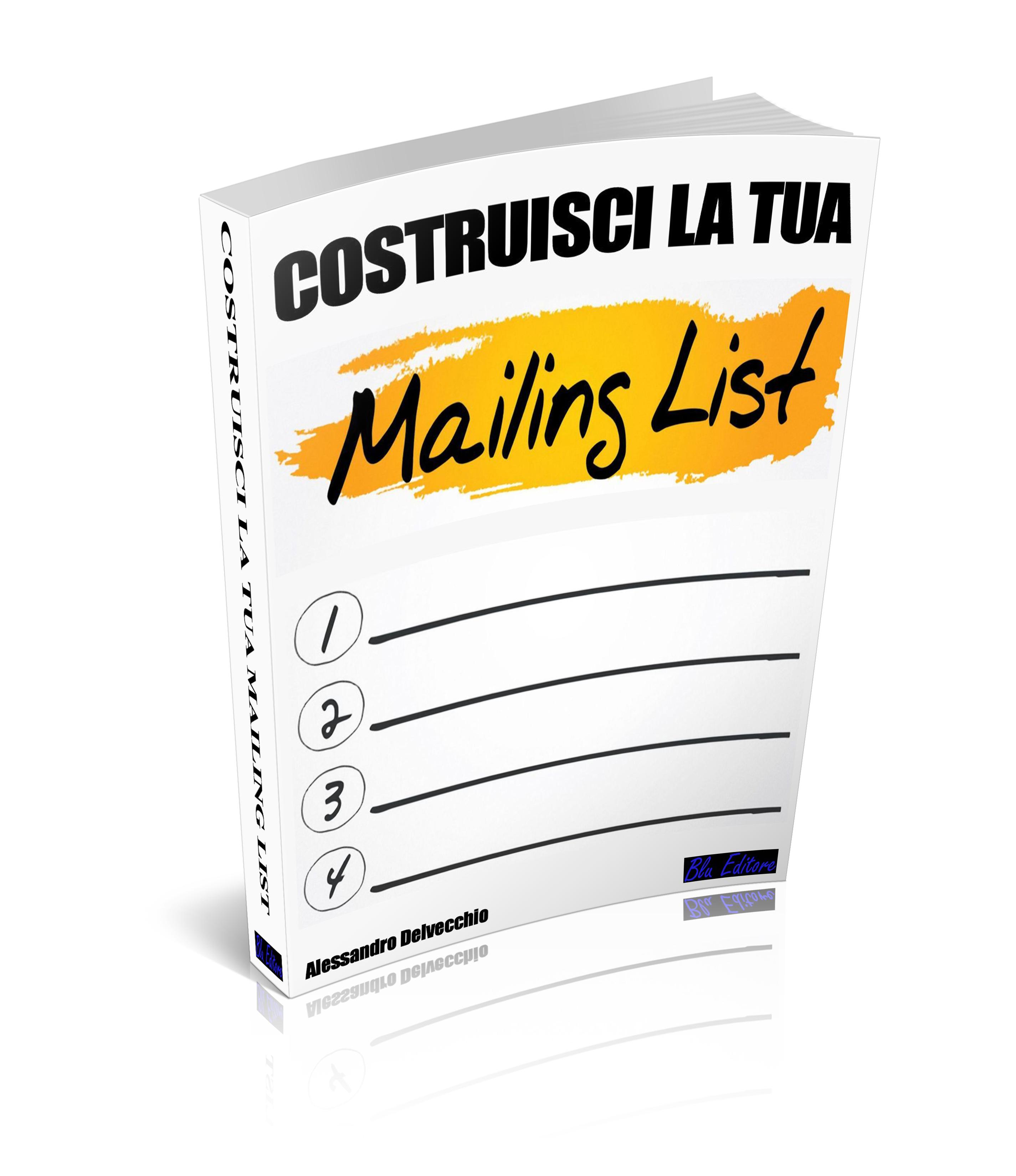 Costruisci la tua mailing list