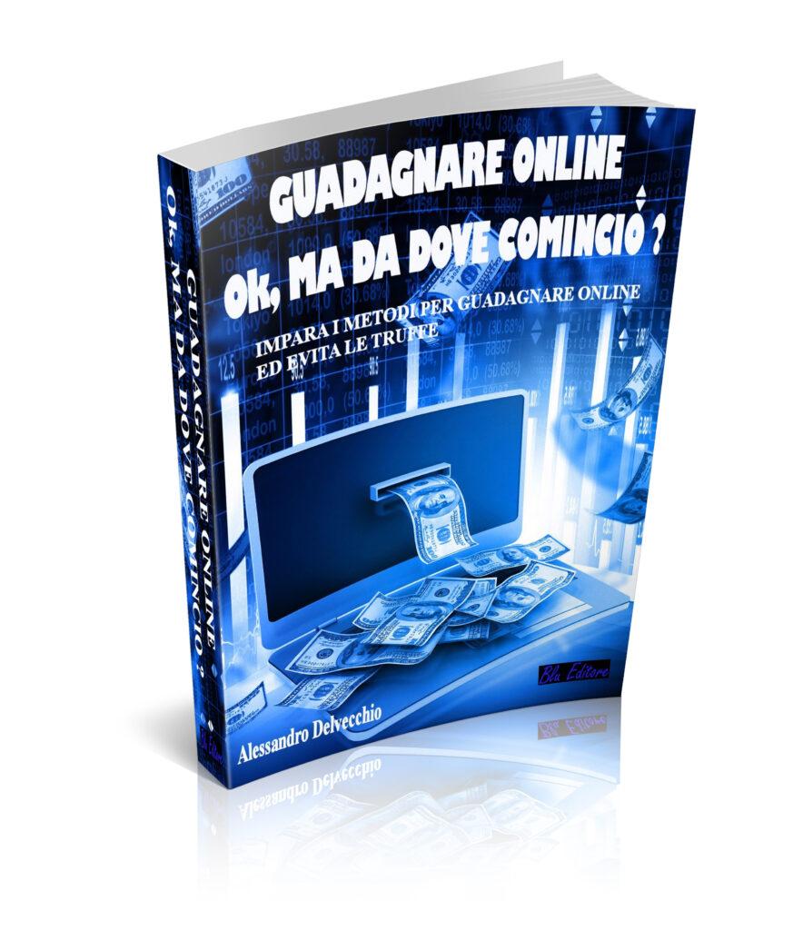 Impara i metodi per guadagnare online ed evita le truffe!