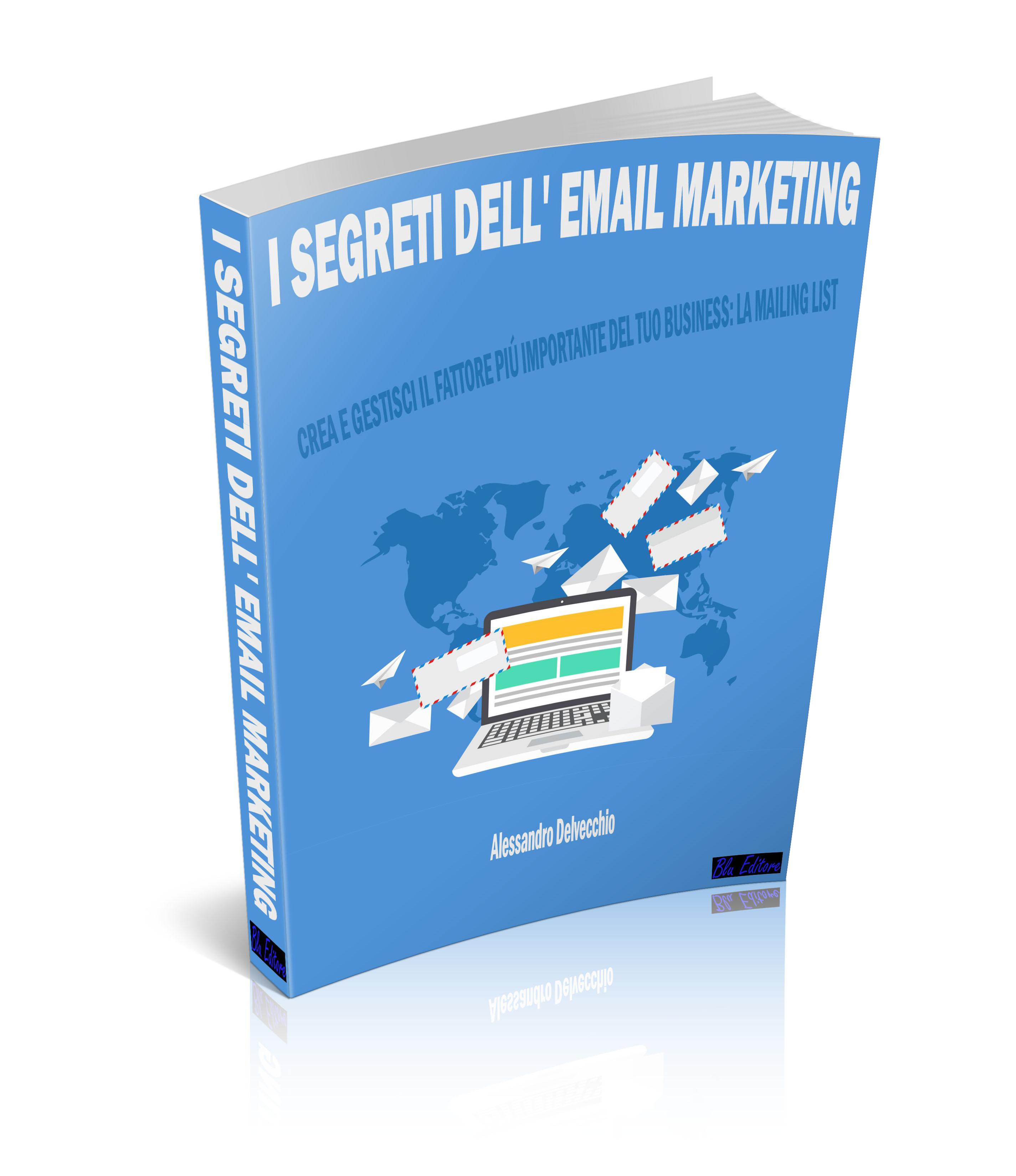 I Segreti dell'Email Marketing
