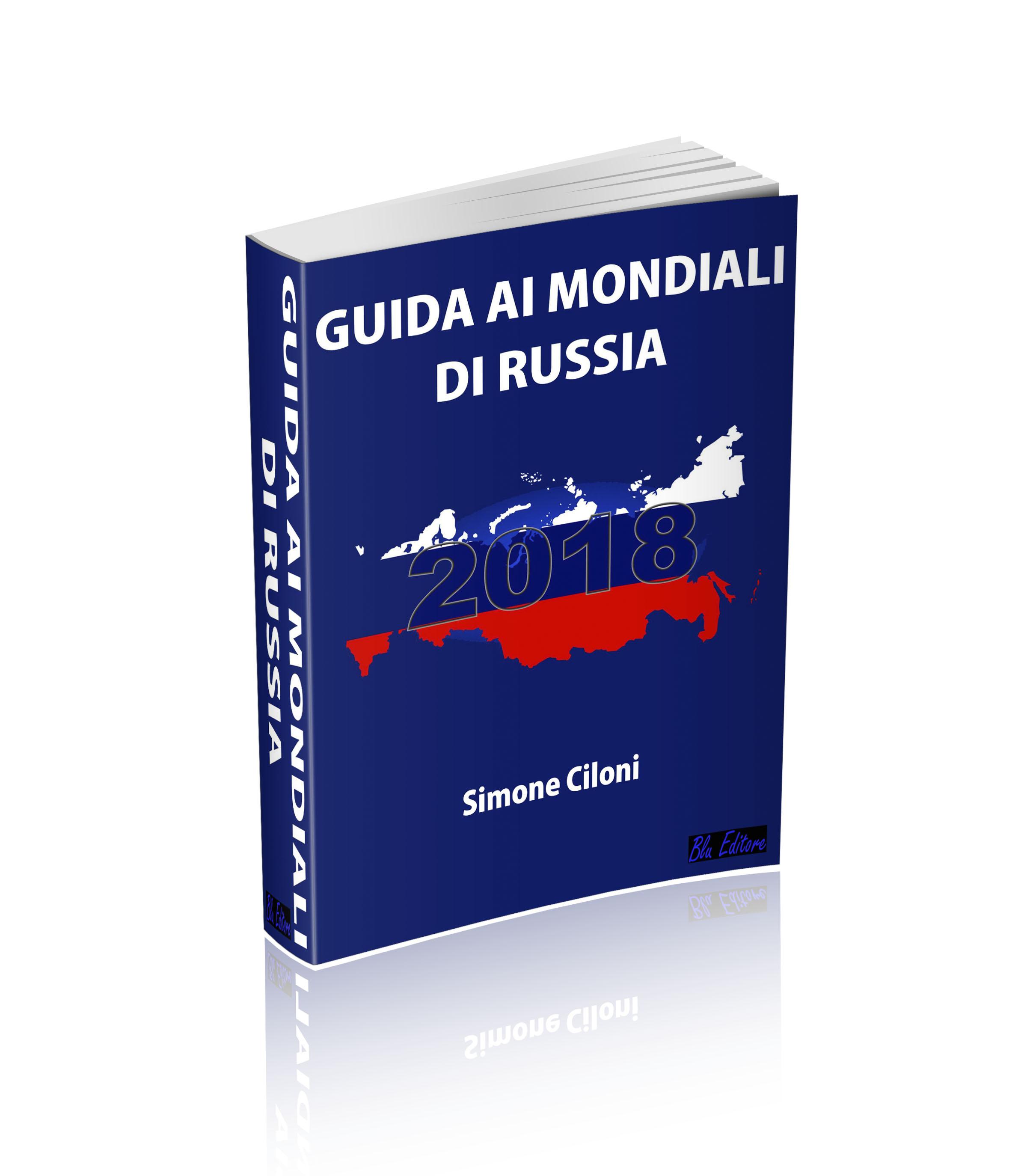 Guida ai Mondiali di Russia 2018