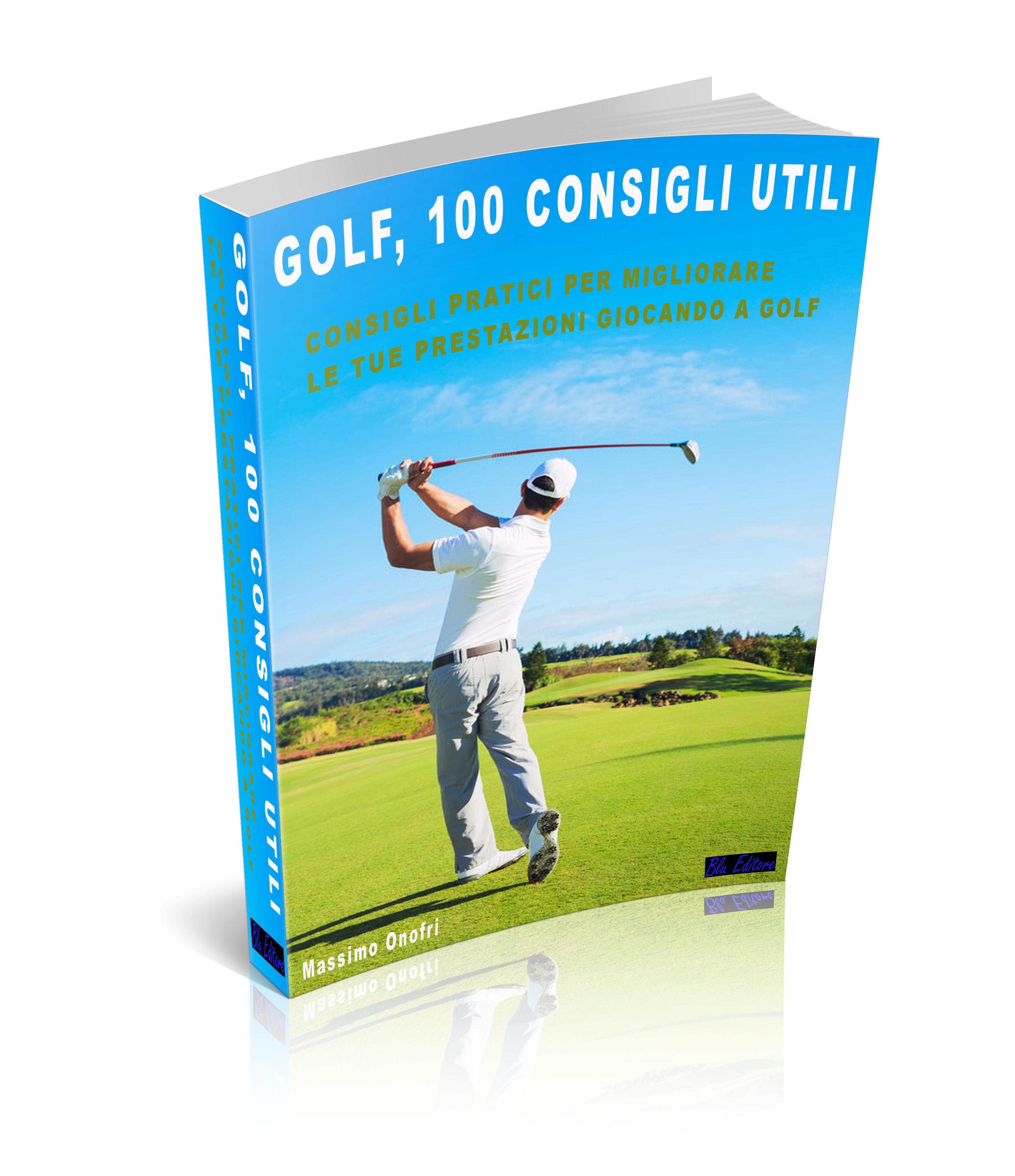Golf – 100 Consigli Utili