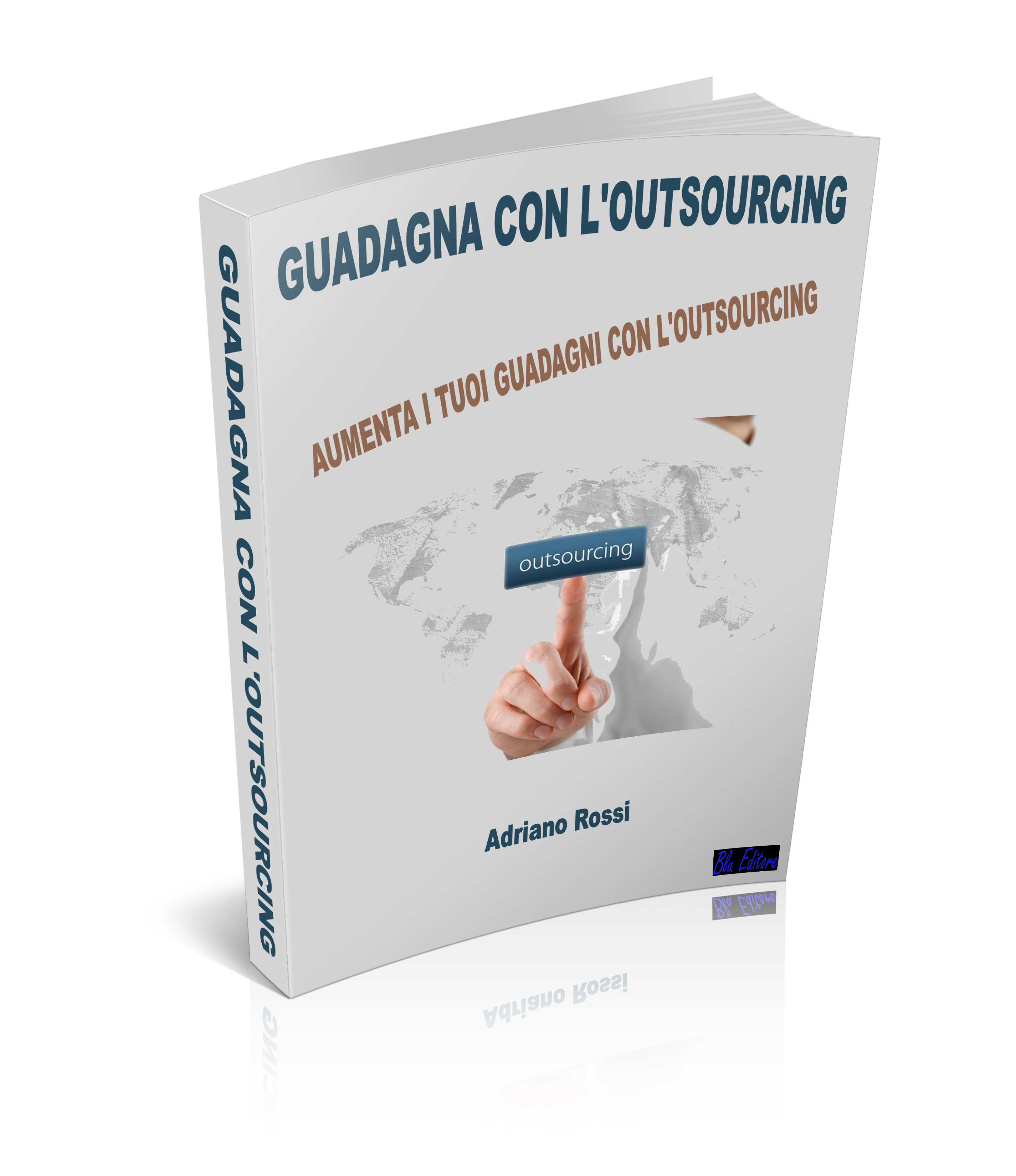 Guadagna con L'Outsourcing