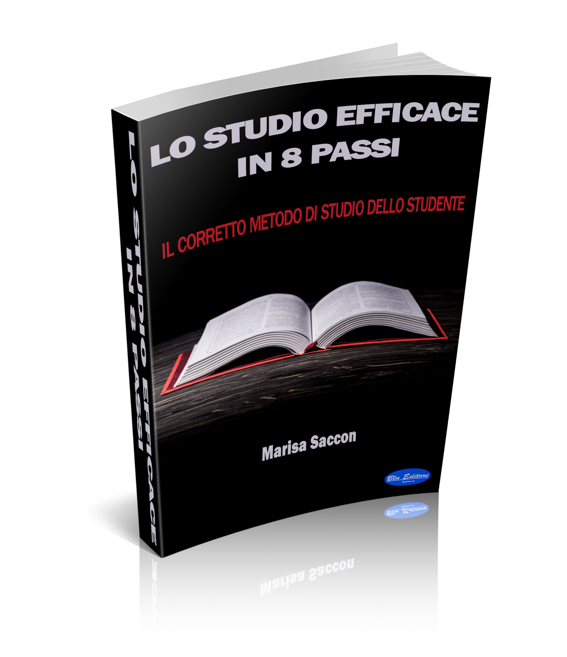 Lo Studio Efficace in 8 Passi