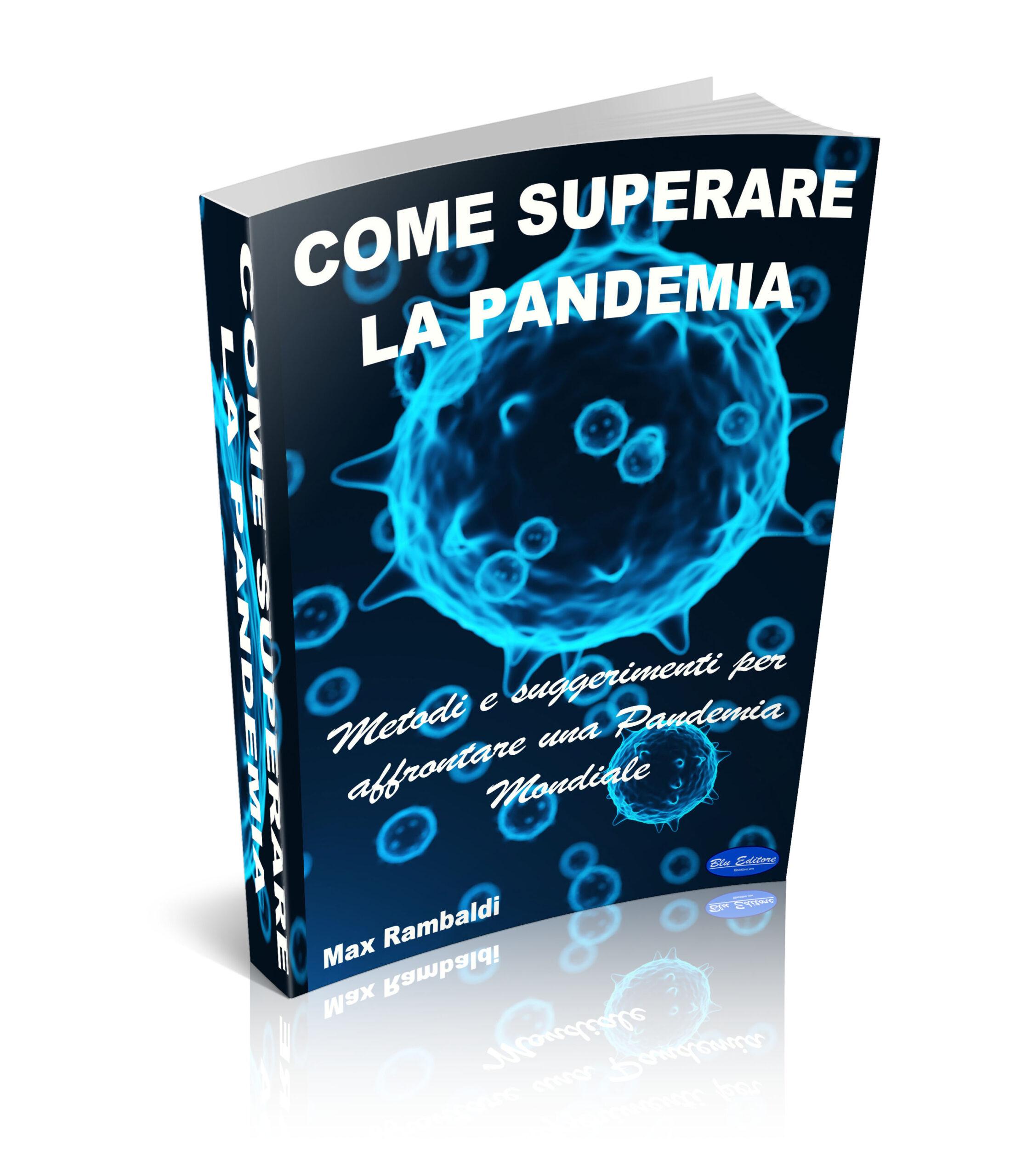 Come superare la Pandemia