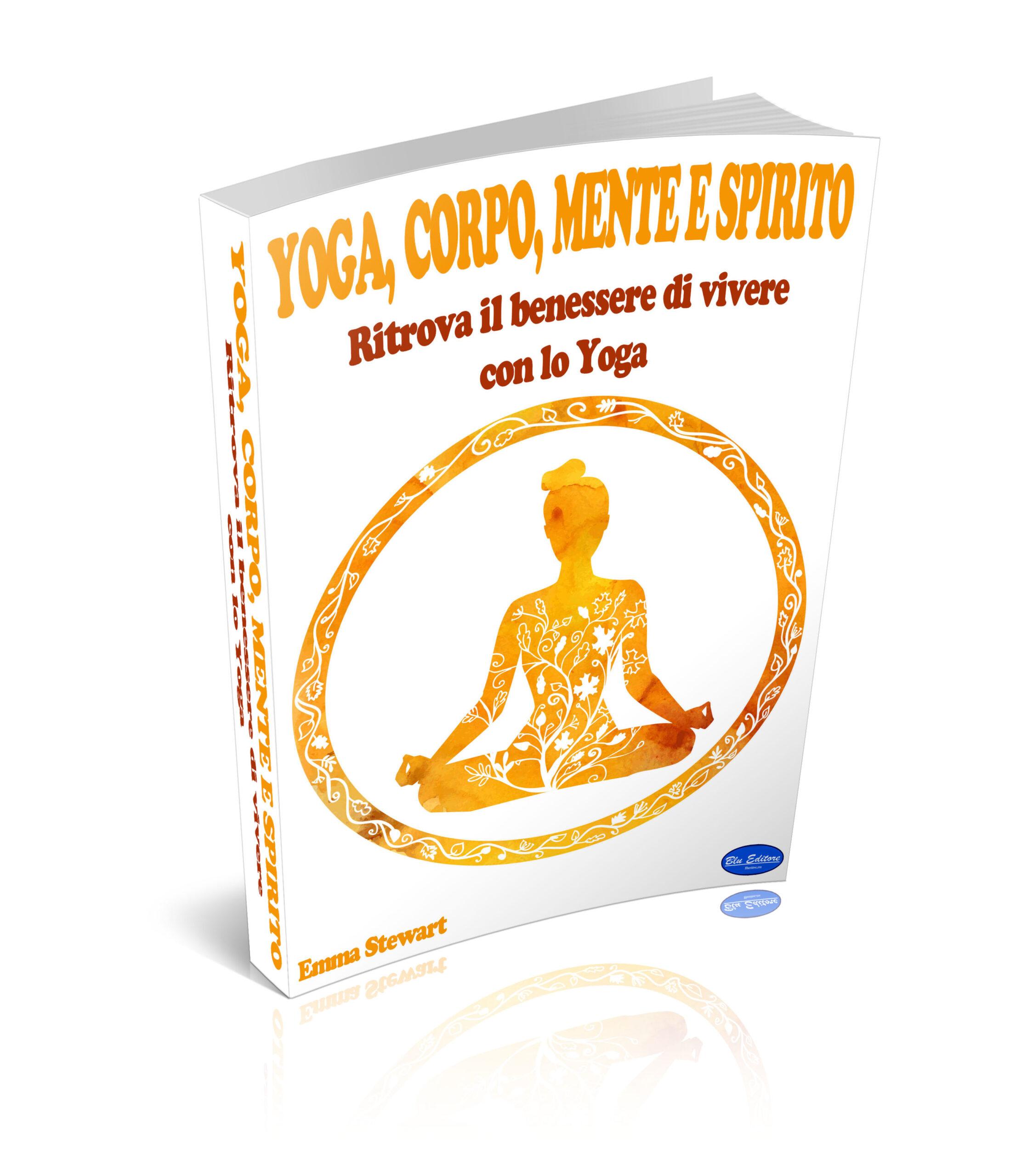 Yoga, Corpo Mente e Spirito