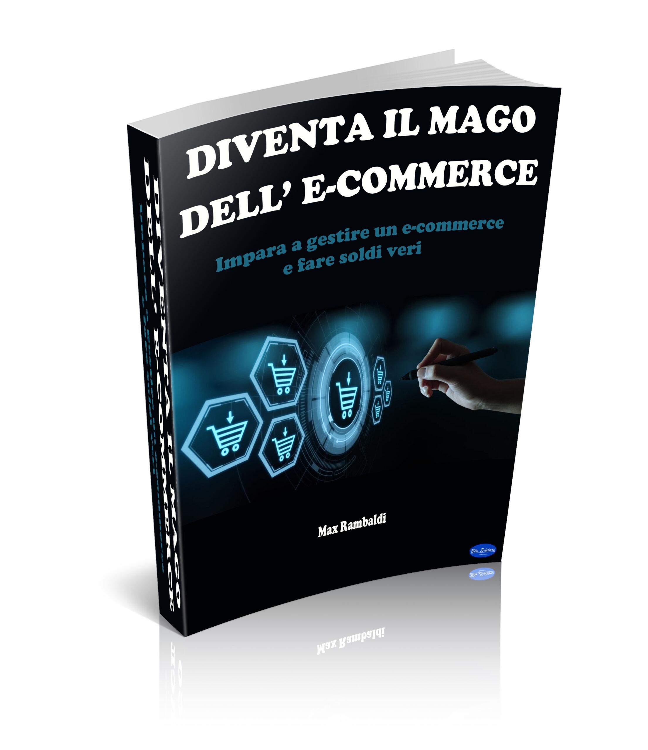 Diventa il Mago dell' E-Commerce